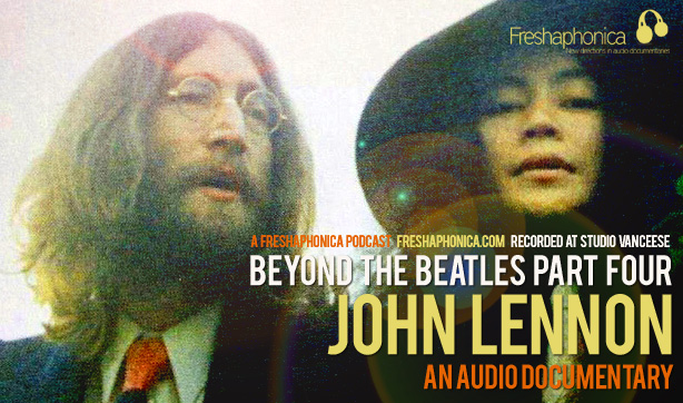 John Lennon - Beyond The Beatles Part 4